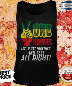 FAST Shipping LGBT One Love Let's Get Together And Feel Alright Tank Top