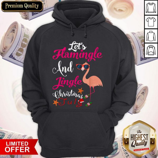Let's Flamingle And Jingle Christmas In July Hoodie