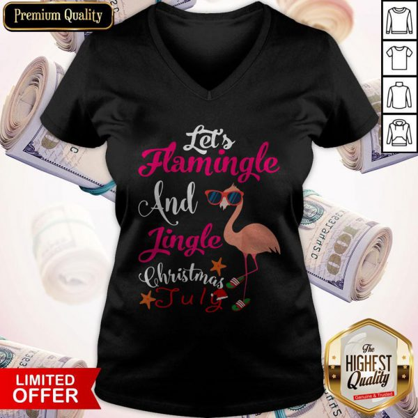 Let's Flamingle And Jingle Christmas In July V-neck