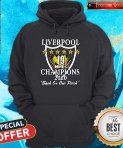 Liverpool Champions Of England Times Champions 2020 Back On Our Perch Hoodie