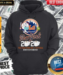 New York Mets 2020 The Year When Shit Got Real #Quarantined Hoodie