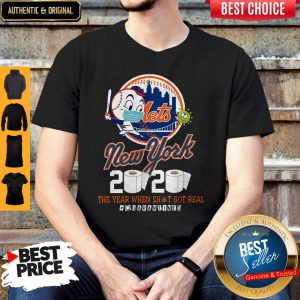 New York Mets 2020 The Year When Shit Got Real #Quarantined Shirt