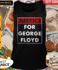 Nice Justice For George Floyd Tank Top