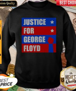 Premium Justice For George Floyd Sweatshirt
