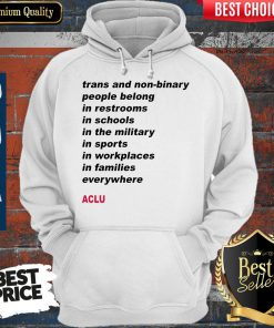 Premium Trans People Belong ACLU Hoodie