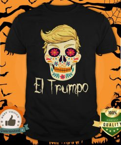 Anti Trump Funny Sugar Skull Dia De Los Muertos Day Of Dead Shirt