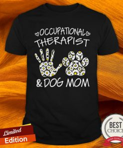 Daisy Occupational Therapist And Dog Mom Paw Shirt