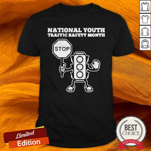 National Youth Traffic Safety Month Stop Shirt