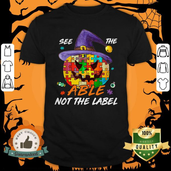 Pumpkin Autism See The Able Not The Label Halloween Shirt