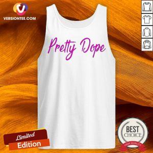 Awesome Pretty Dope Tank Top