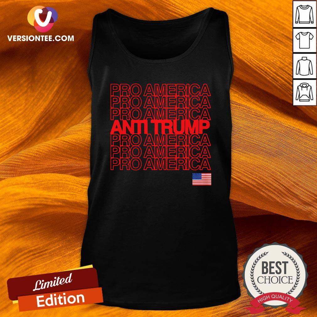 Good Anti Trump Pro America With American Flag Election Tank Top Design By Versiontee.com