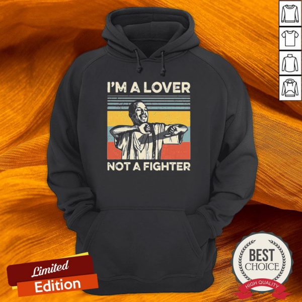 Im A Lover Not A Fighter Vintage Hoodie-Design By Versiontee.com