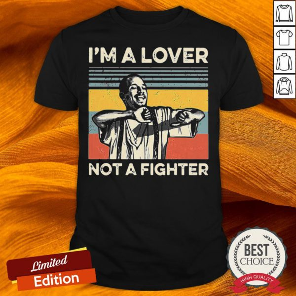 Im A Lover Not A Fighter Vintage Shirt-Design By Versiontee.com