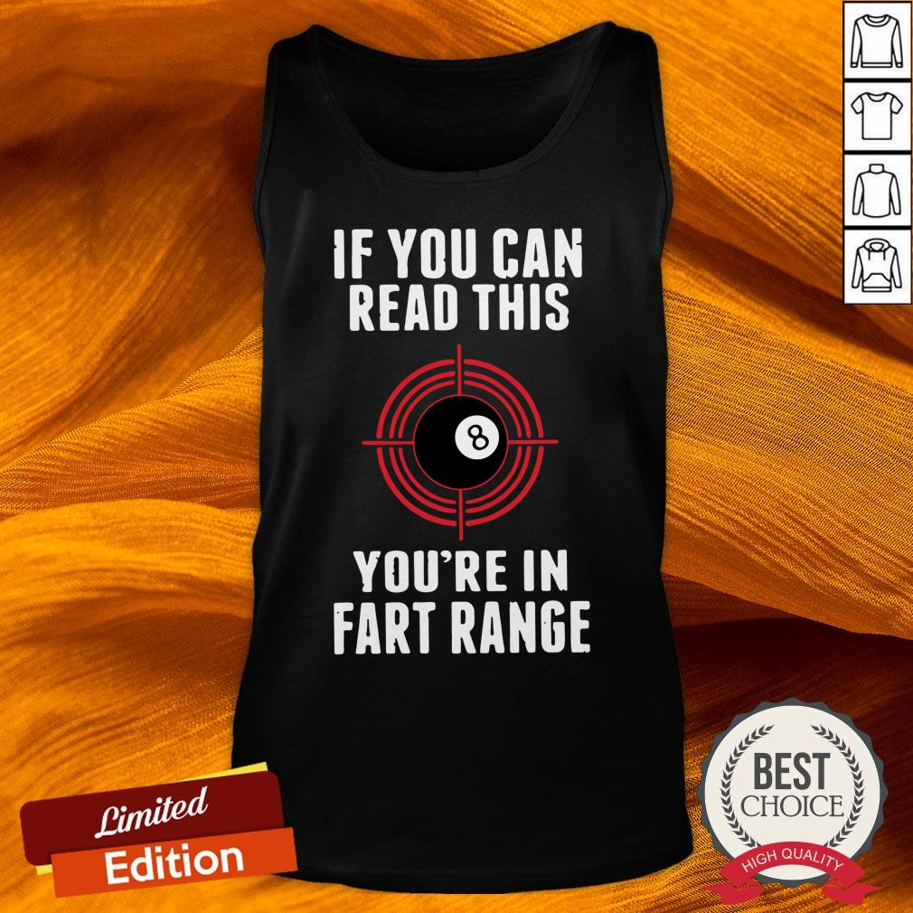 Snooker If You Can Read This You_re In Fart Range Tank Top-Design By Versiontee.com