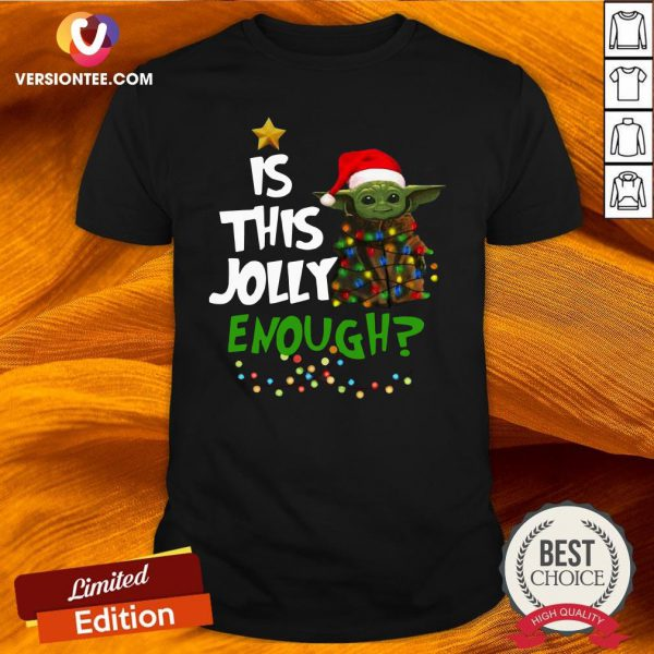 Funny Is This Jolly Enough Shirt - Design By Versiontee.com