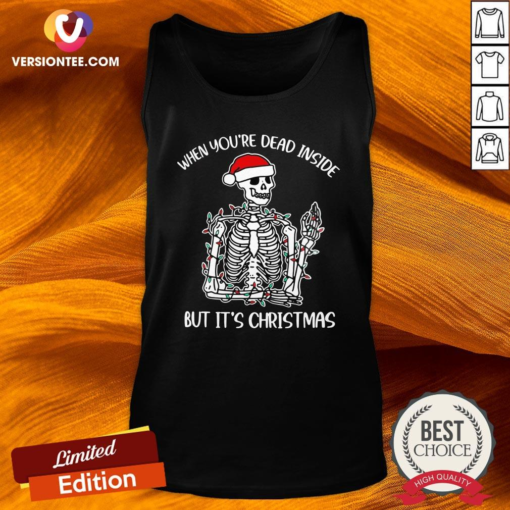 Happy When You're Dead Inside But It's Christmas Tank Top - Design By Versiontee.com
