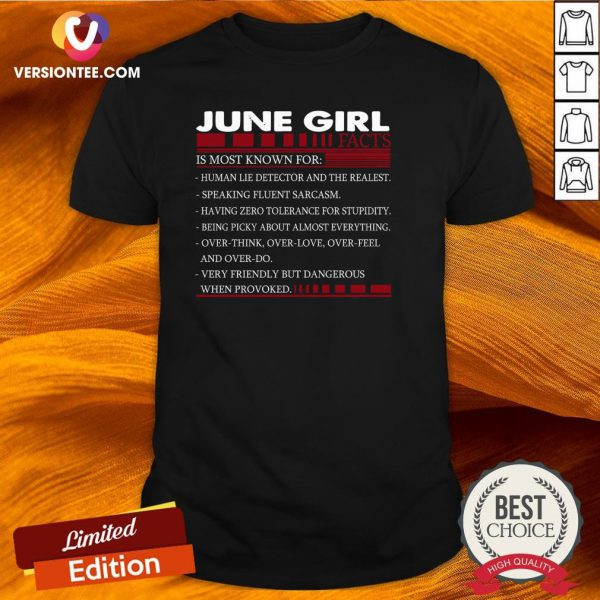 Perfect June Girl Facts Is Most Known For Shirt - Design By Versiontee.com