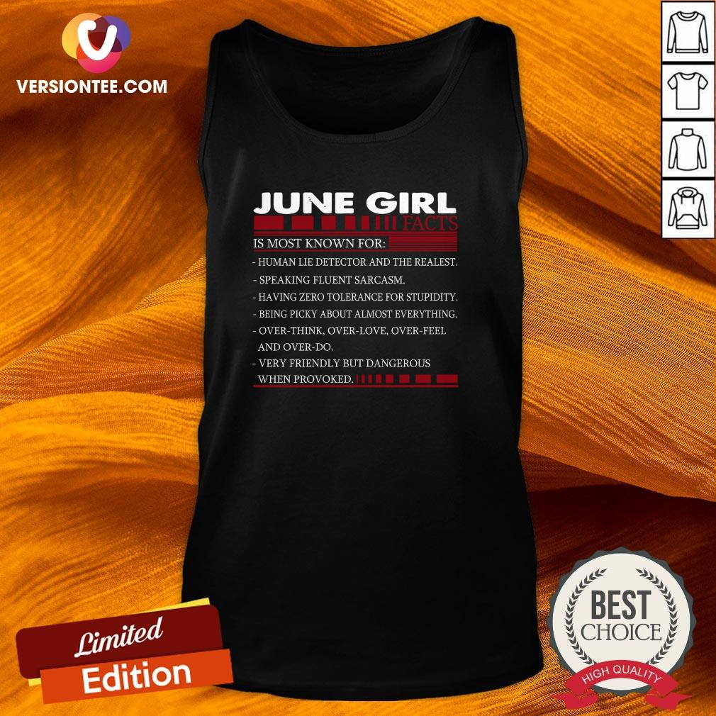 Perfect June Girl Facts Is Most Known For Tank Top - Design By Versiontee.com