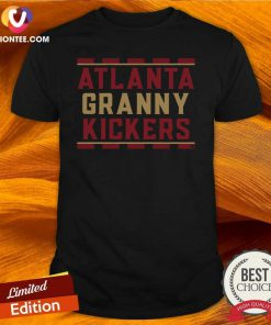 Atlanta Granny Kickers Shirt - Design By Versiontee.com