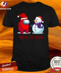 Red Is Sus Among Us Christmas Game Among Us Xmax Shirt - Design By Versiontee.com
