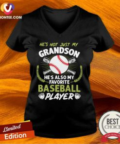 Awesome Hes Not Just My Grandson He's Also My Favorite Baseball Player V-neck