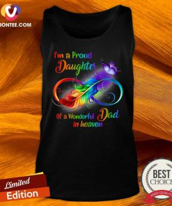 Awesome I'm A Proud Daughter Of A Wonderful Dad In Heaven Tank Top