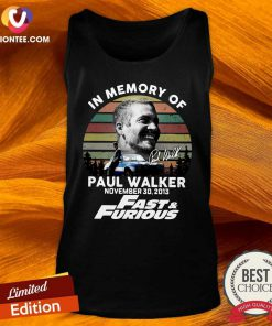 Awesome In Memory Of Paul Walker November 30 2013 Vintage Tank Top