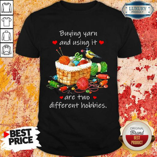Hot Buying Yarn And Using Different Hobbies Shirt